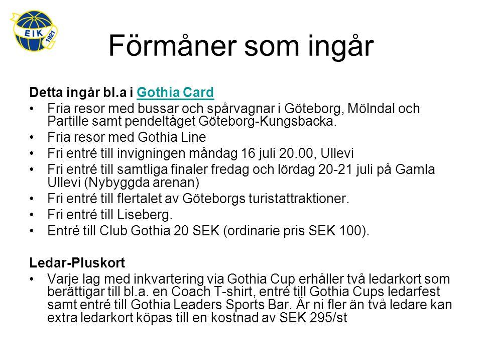 Förmåner som ingår Detta ingår bl.a i Gothia CardGothia Card Fria resor med bussar och spårvagnar i Göteborg, Mölndal och Partille samt pendeltåget Göteborg-Kungsbacka.