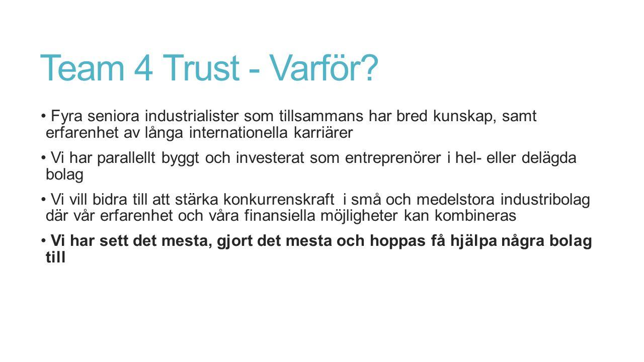 Team 4 Trust - Varför.