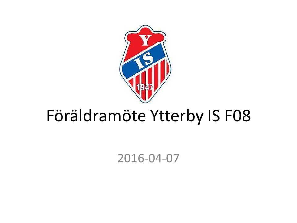 Föräldramöte Ytterby IS F08 2016-04-07