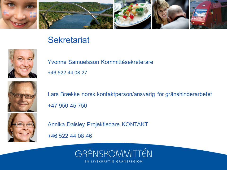 Yvonne Samuelsson Kommittésekreterare +46 522 44 08 27 Lars Brække norsk kontaktperson/ansvarig för gränshinderarbetet +47 950 45 750 Annika Daisley Projektledare KONTAKT +46 522 44 08 46