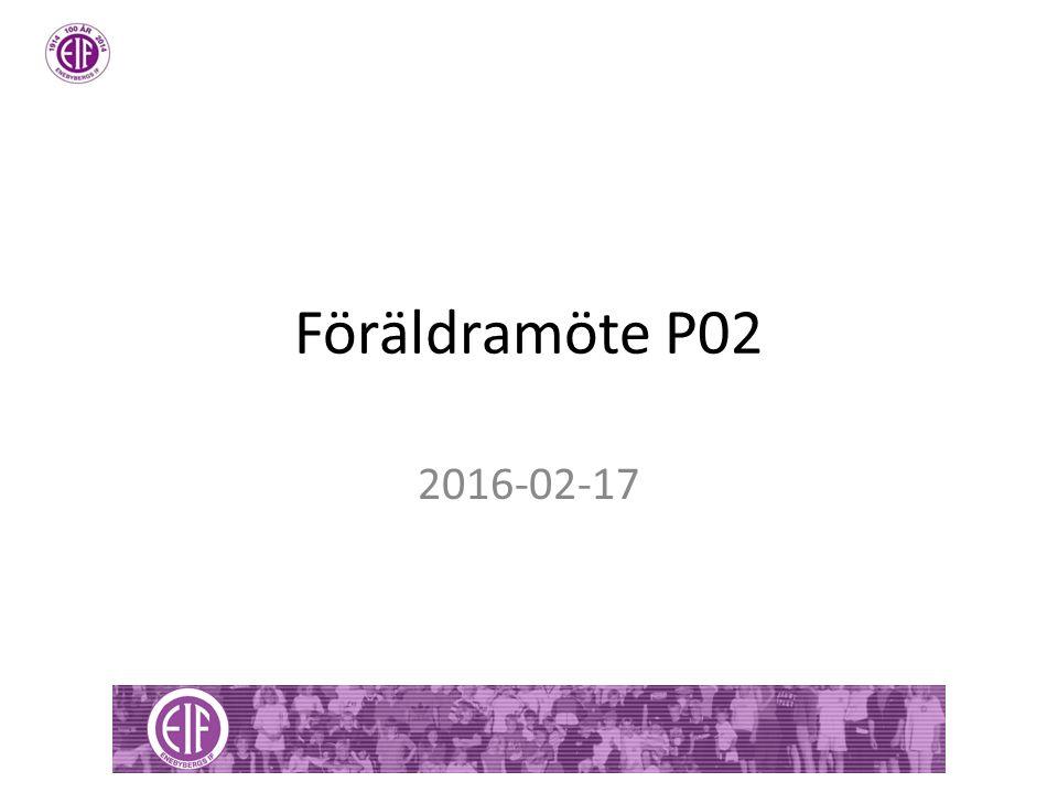Föräldramöte P02 2016-02-17