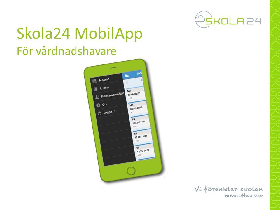 Skola24 MobilApp För vårdnadshavare