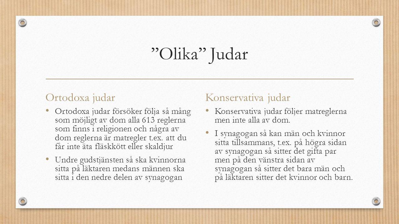 ''Olika'' Judar Ortodoxa judar Ortodoxa judar försöker följa så mång som möjligt av dom alla 613 reglerna som finns i religionen och några av dom reglerna är matregler t.ex.