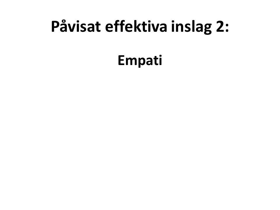 Påvisat effektiva inslag 2: Empati