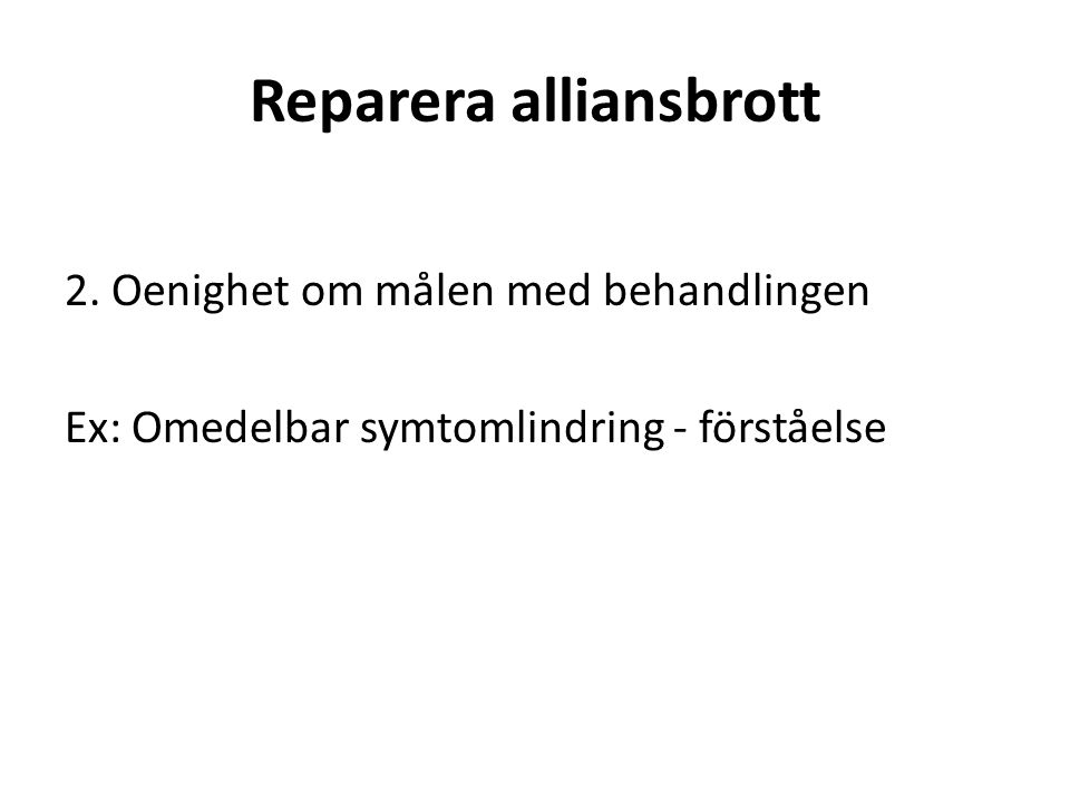 Reparera alliansbrott 2.