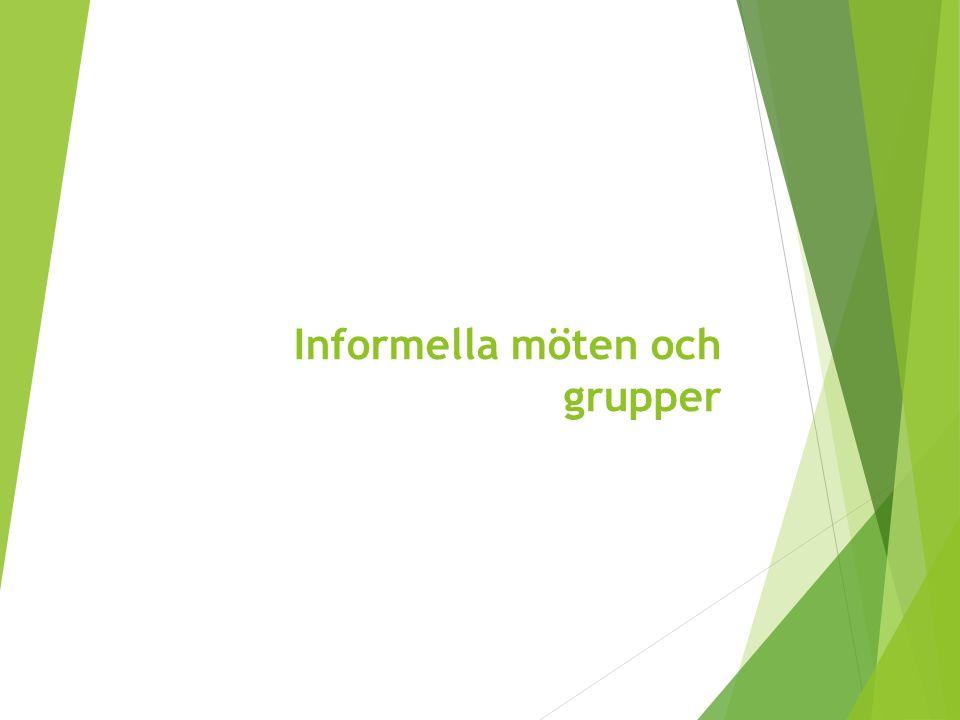 Informella möten och grupper