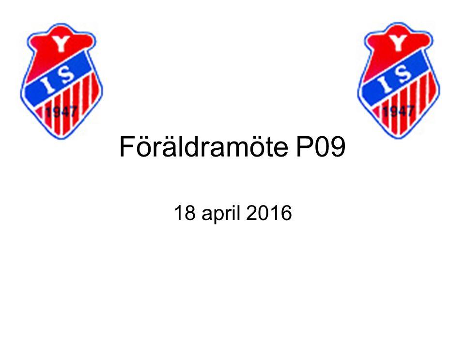 Föräldramöte P09 18 april 2016