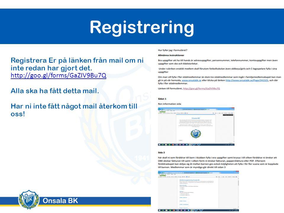 Registrering Registrera Er på länken från mail om ni inte redan har gjort det.