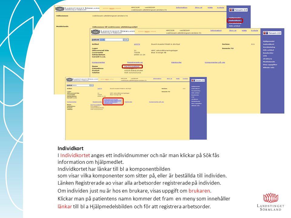 Individkort I Individkortet anges ett individnummer och när man klickar på Sök fås information om hjälpmedlet.