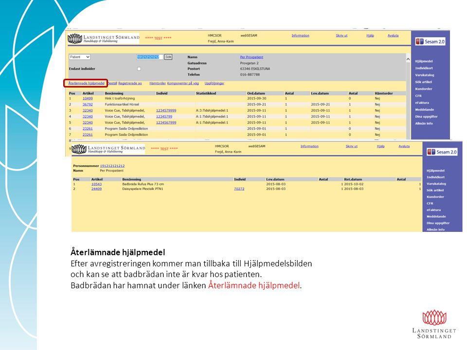 Beställning – hjälpmedel från HMC till patient Ange patientens personnummer och klicka på Fortsätt.