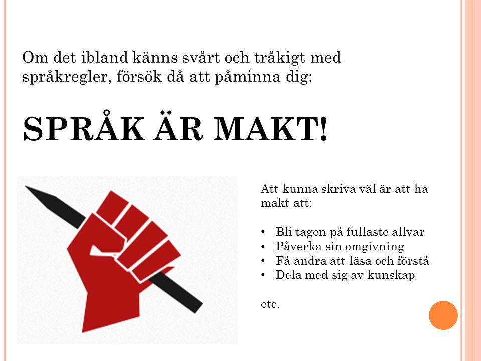 SPRÅK ÄR MAKT.