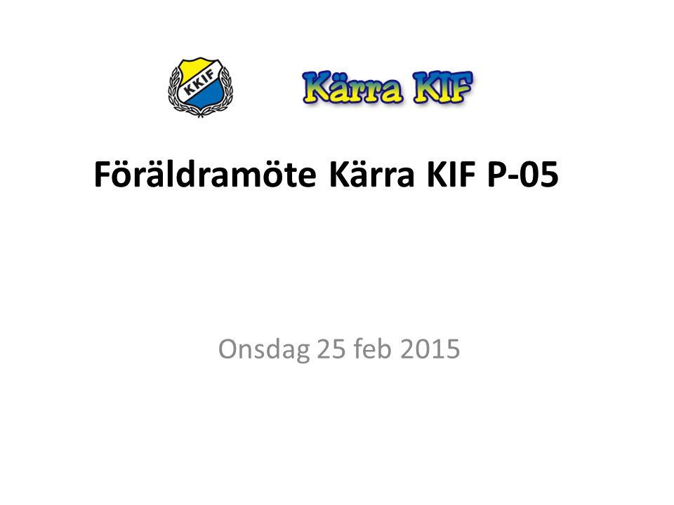 Föräldramöte Kärra KIF P-05 Onsdag 25 feb 2015