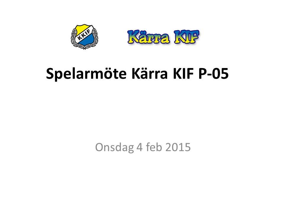 Spelarmöte Kärra KIF P-05 Onsdag 4 feb 2015