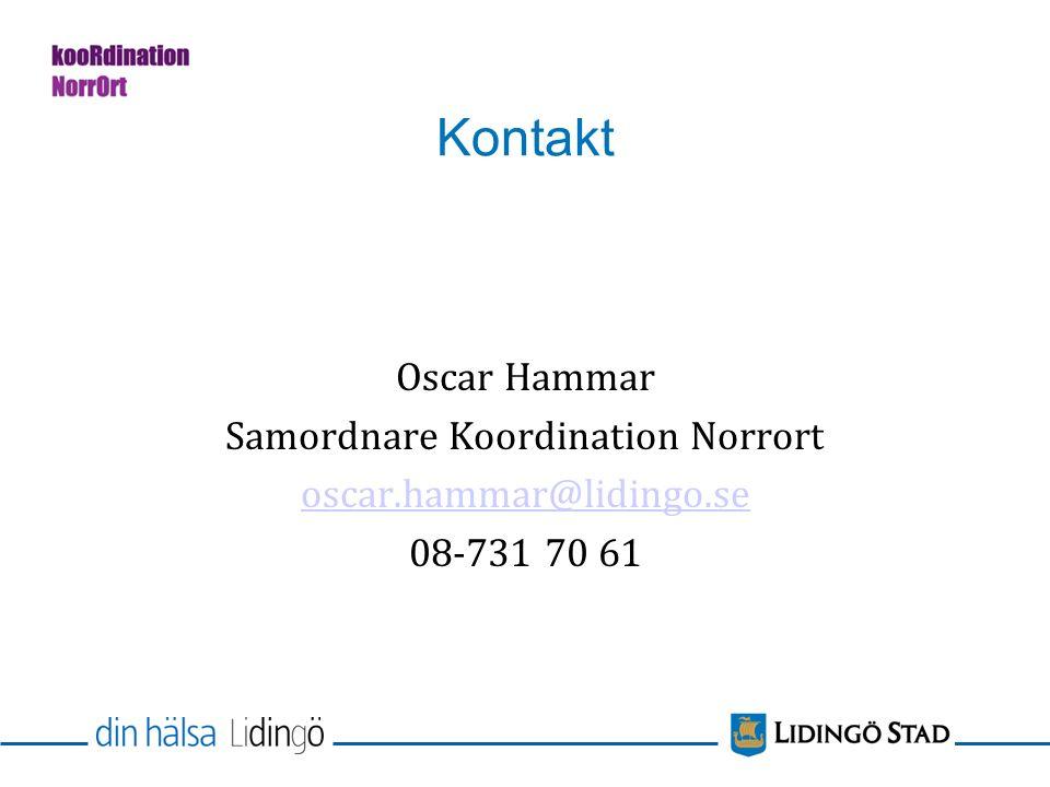 Kontakt Oscar Hammar Samordnare Koordination Norrort oscar.hammar@lidingo.se 08-731 70 61