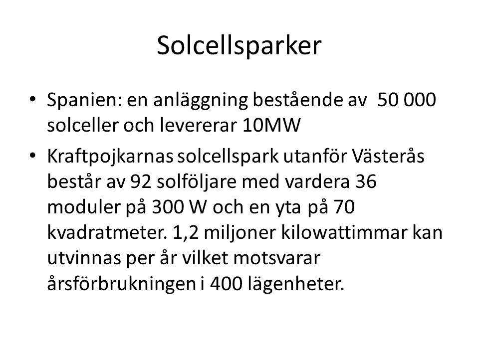 Solcellsparker Spanien: en anläggning bestående av 50 000 solceller och levererar 10MW Kraftpojkarnas solcellspark utanför Västerås består av 92 solföljare med vardera 36 moduler på 300 W och en yta på 70 kvadratmeter.