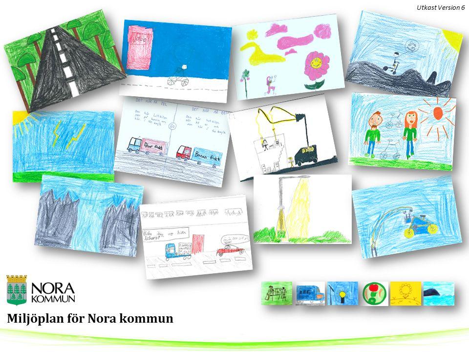 Miljöplan för Nora kommun Utkast Version 6