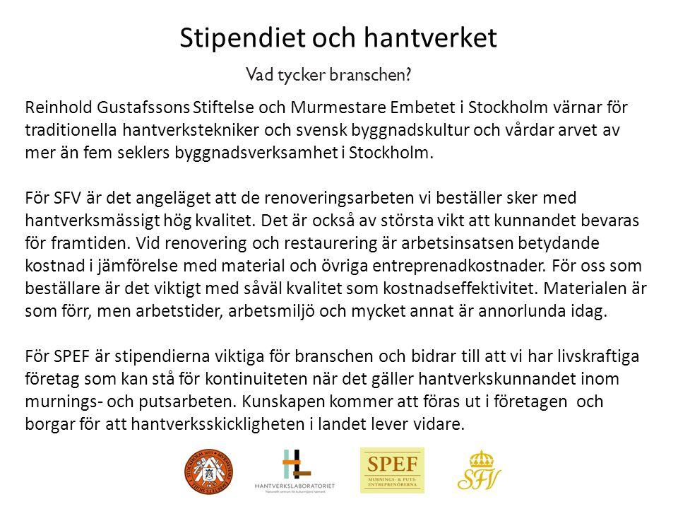 Vad tycker branschen? Reinhold Gustafssons Stiftelse och Murmestare Embetet i Stockholm värnar för traditionella hantverkstekniker och svensk byggnads