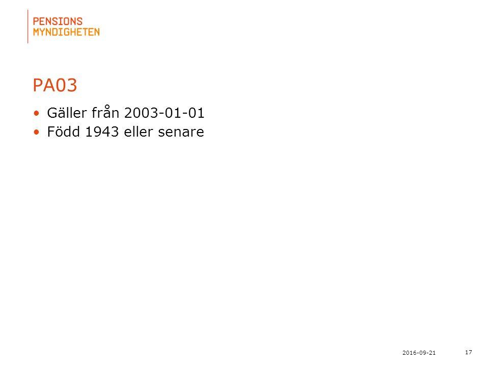 För att uppdatera sidfotstexten, gå till menyn: Visa/Sidhuvud och sidfot... 17 2016-09-21 PA03 Gäller från 2003-01-01 Född 1943 eller senare
