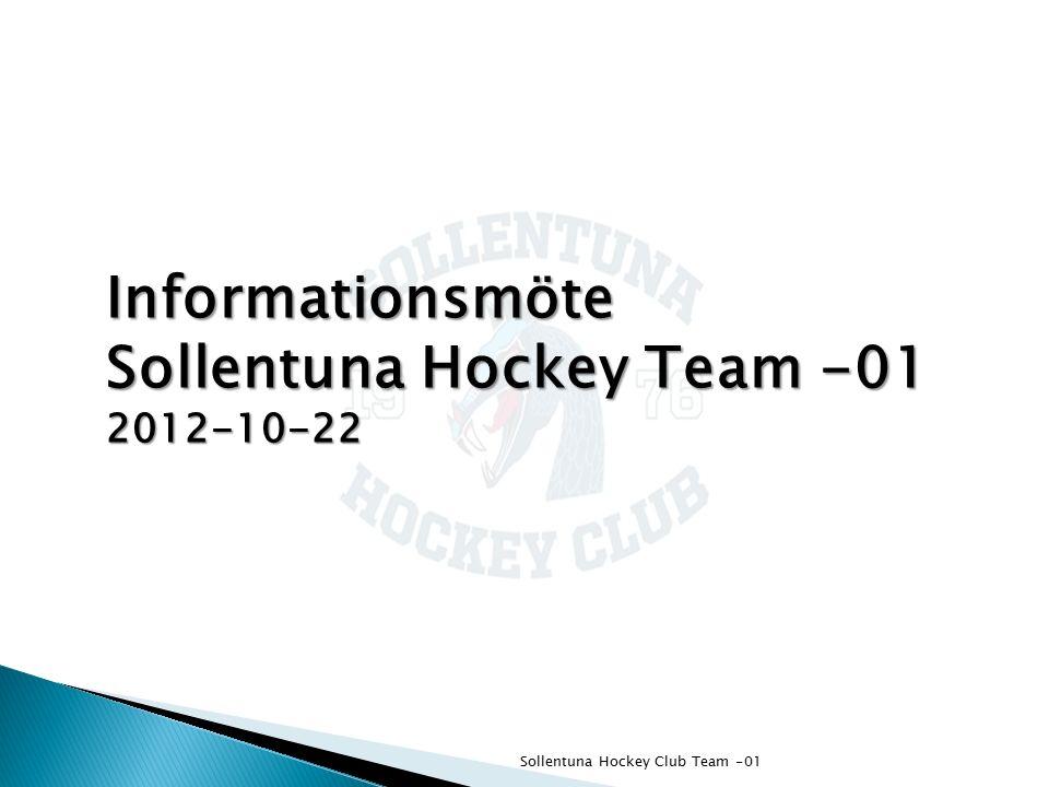  Inledning  Agenda  Fotografering  Från materialförvaltarna  Konsekvenser för Team -01 då Team -00 är nedlagt  Verksamhetsplan ◦ Mitt i Cupen ◦ Cuper  Ekonomi  Övrigt  Frågor Sollentuna Hockey Club Team -01