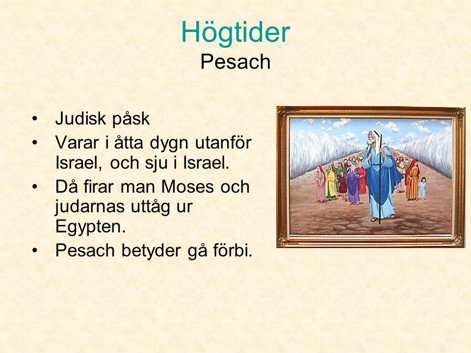 Högtider De tre pilgrimshögtiderna Pesach Shavuot Sukkot