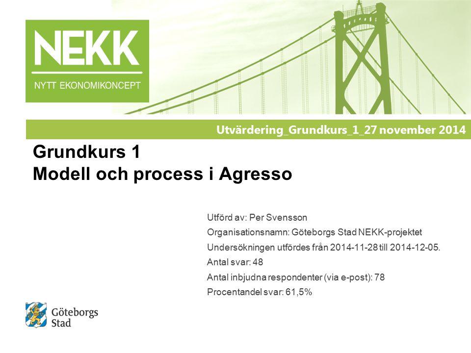 2 Utvärdering Grundkurs 1:1 | Modell och prosess i Agresso | NEKK-projektet