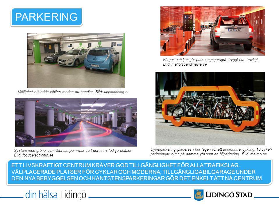 PARKERING Färger och ljus gör parkeringsgaraget tryggt och trevligt.