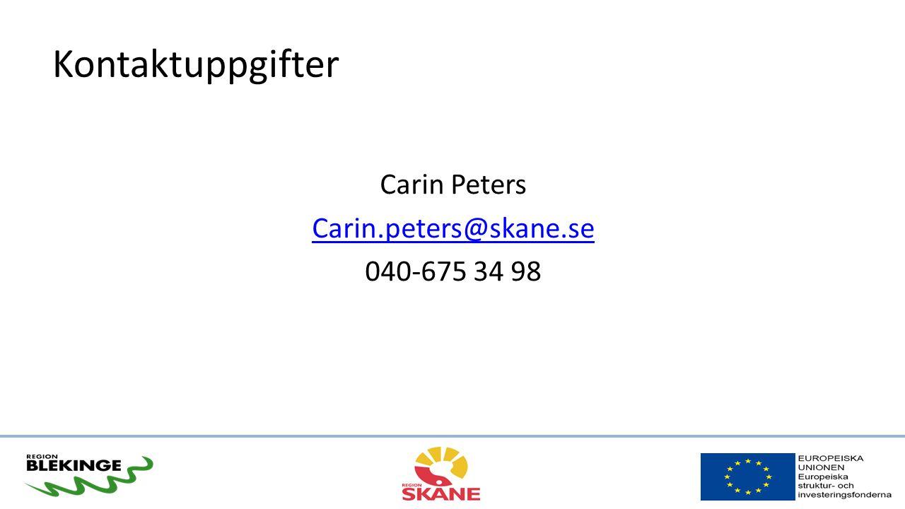 Kontaktuppgifter Carin Peters Carin.peters@skane.se 040-675 34 98