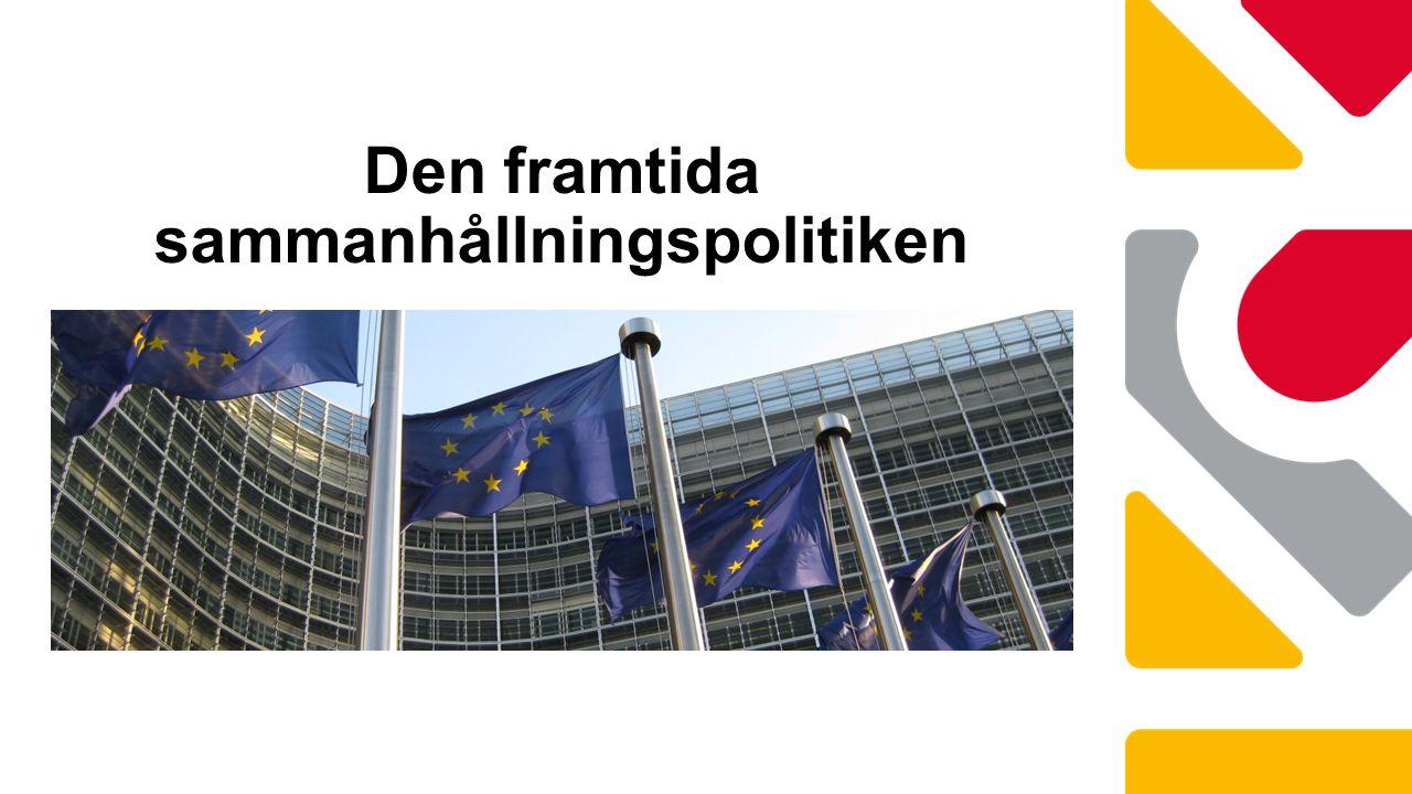 Nuläge sammanhållningspolitiken Brysselnätverket - KFSK Båstad, 7 juni 2016 Carin Peters