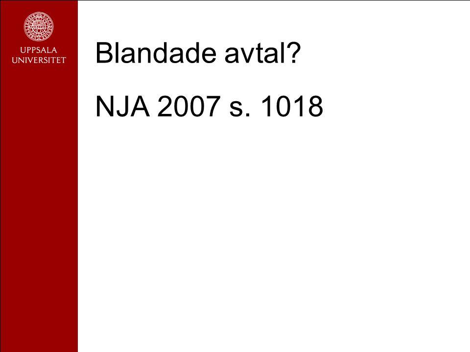 Blandade avtal? NJA 2007 s. 1018