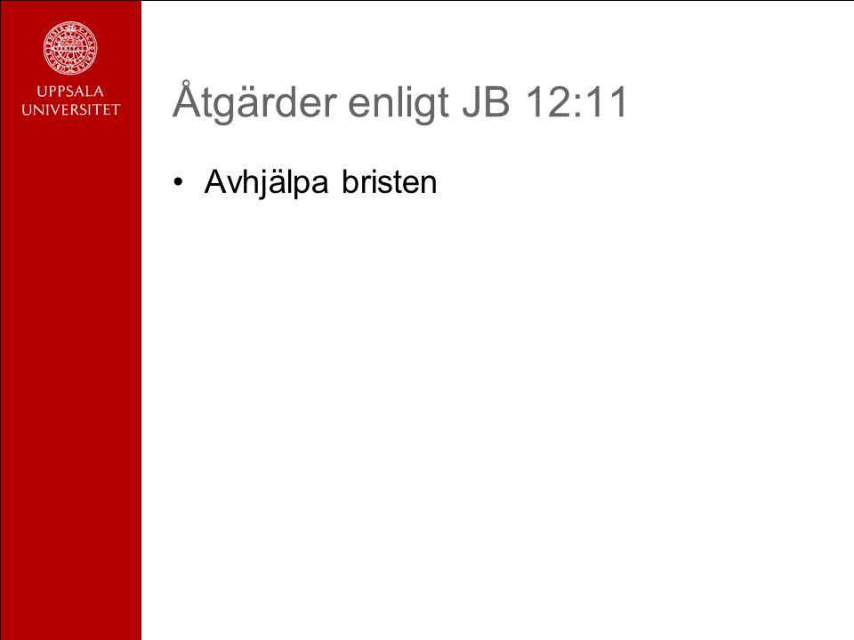 Åtgärder enligt JB 12:11 Avhjälpa bristen