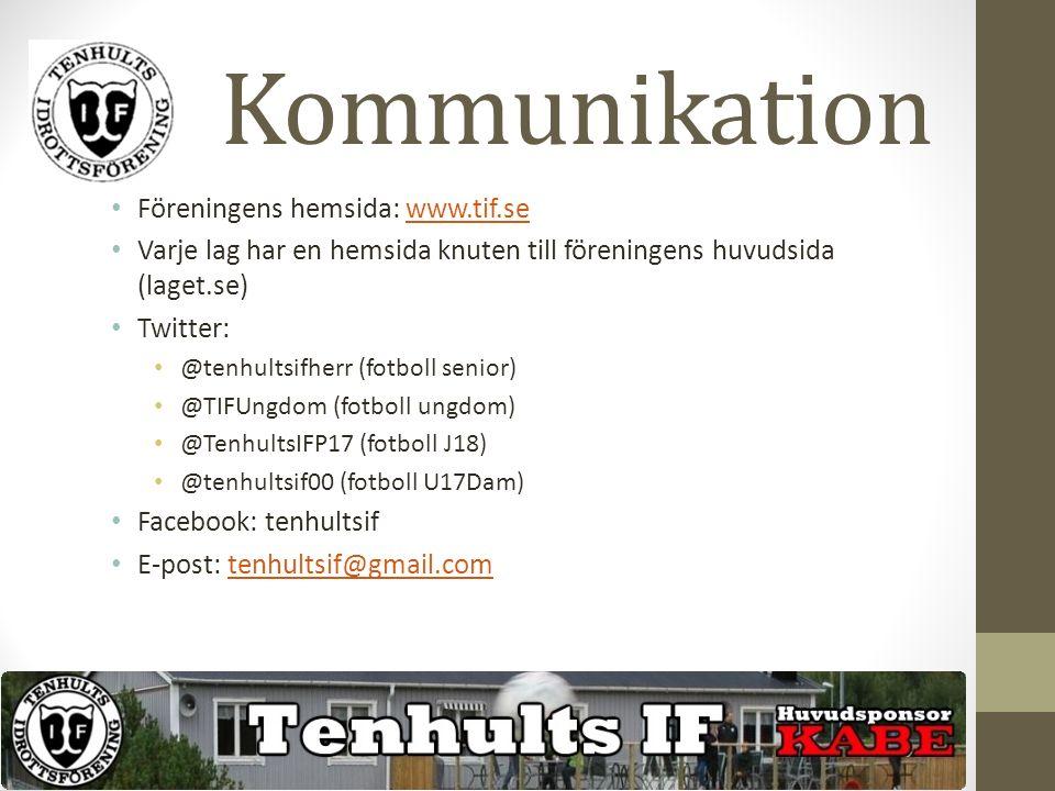 Kommunikation Föreningens hemsida: www.tif.sewww.tif.se Varje lag har en hemsida knuten till föreningens huvudsida (laget.se) Twitter: @tenhultsifherr (fotboll senior) @TIFUngdom (fotboll ungdom) @TenhultsIFP17 (fotboll J18) @tenhultsif00 (fotboll U17Dam) Facebook: tenhultsif E-post: tenhultsif@gmail.comtenhultsif@gmail.com
