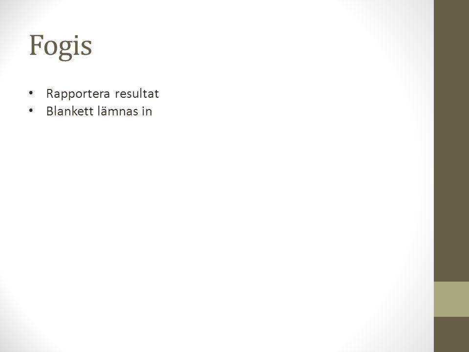 Fogis Rapportera resultat Blankett lämnas in