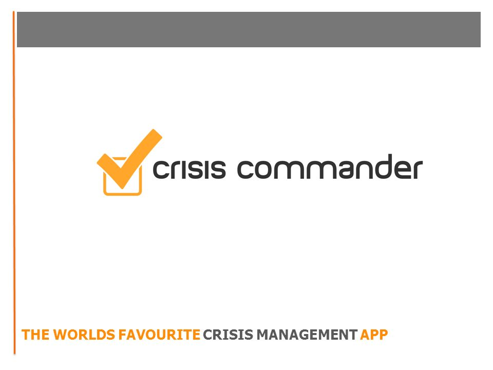 THE WORLDS FAVOURITE CRISIS MANAGEMENT APP