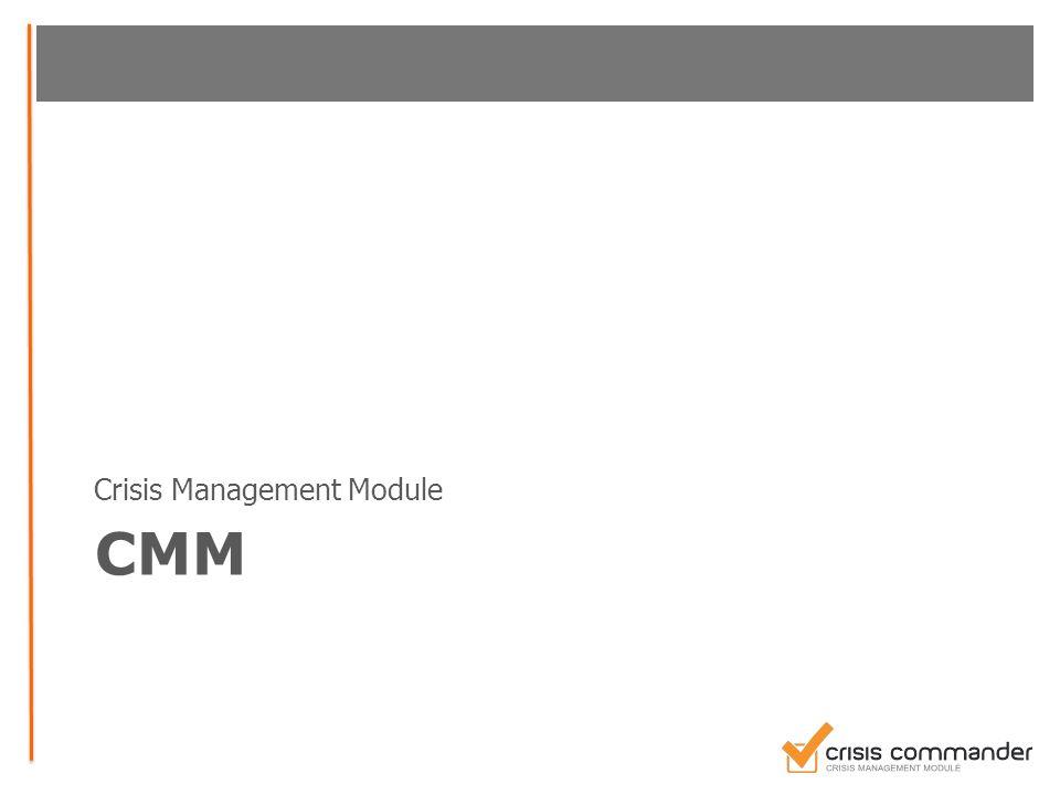 Crisis Commander (CMM)  App-baserat  Används av krisorganisationen.