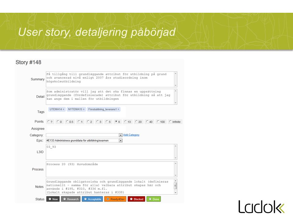 User story, detaljering påbörjad