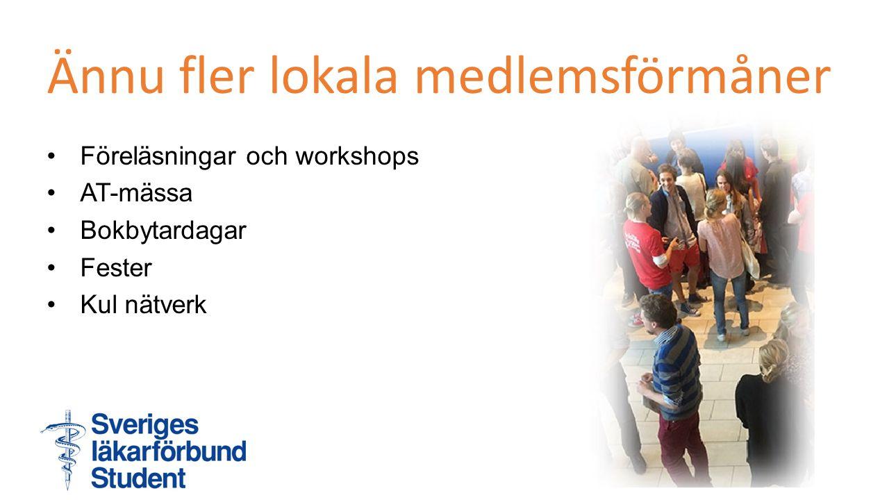 Ännu fler lokala medlemsförmåner Föreläsningar och workshops AT-mässa Bokbytardagar Fester Kul nätverk