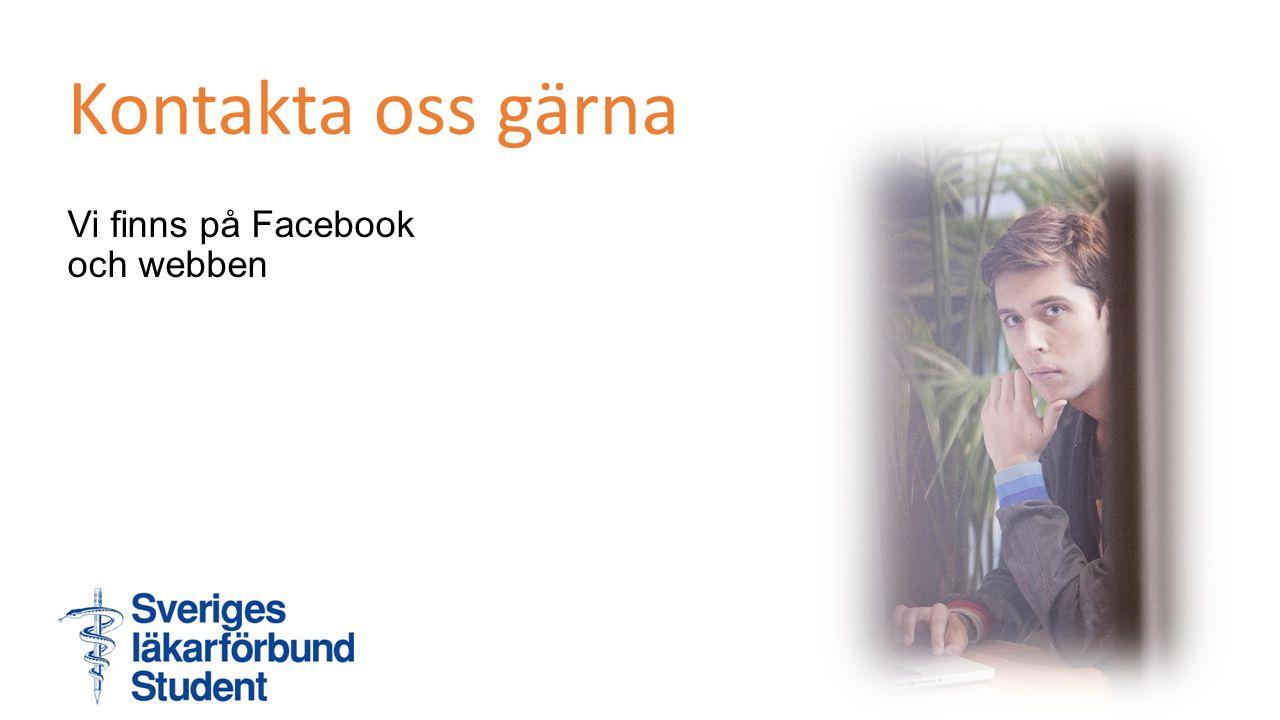 Kontakta oss gärna Vi finns på Facebook och webben