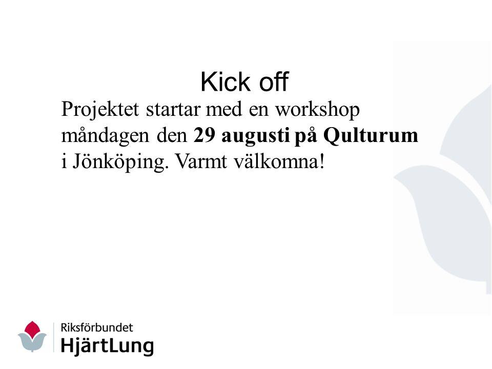 Kick off Projektet startar med en workshop måndagen den 29 augusti på Qulturum i Jönköping.
