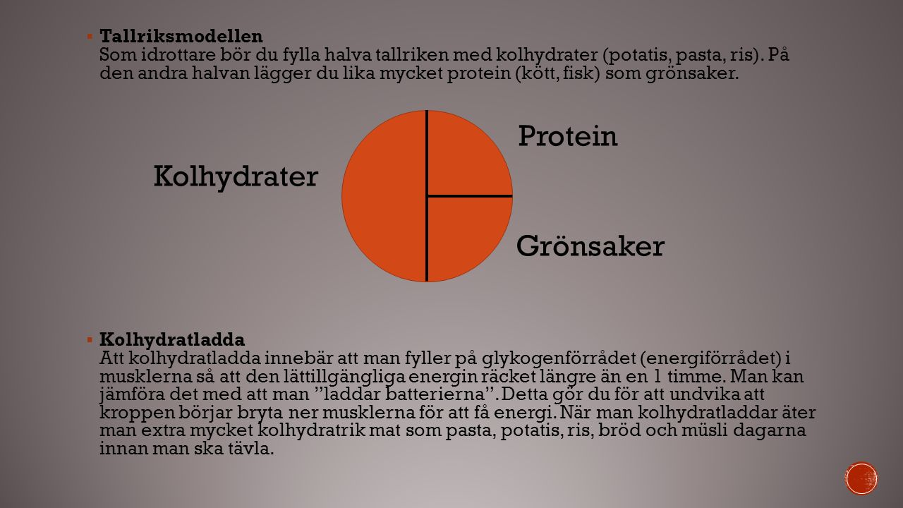  Tallriksmodellen Som idrottare bör du fylla halva tallriken med kolhydrater (potatis, pasta, ris). På den andra halvan lägger du lika mycket protein