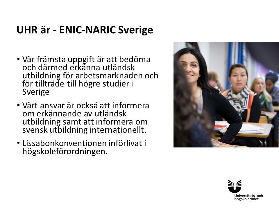Sv Vår främsta uppgift är att bedöma och därmed erkänna utländsk utbildning för arbetsmarknaden och för tillträde till högre studier i Sverige Vårt ansvar är också att informera om erkännande av utländsk utbildning samt att informera om svensk utbildning internationellt.
