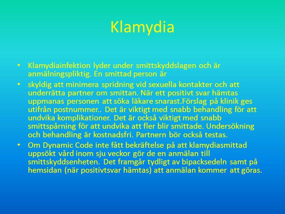 Klamydia Klamydiainfektion lyder under smittskyddslagen och är anmälningspliktig.