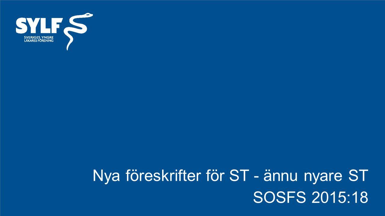 Nya föreskrifter för ST - ännu nyare ST SOSFS 2015:18