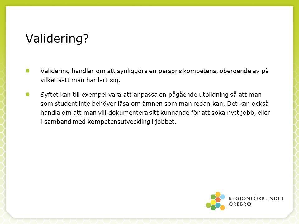 Validering.