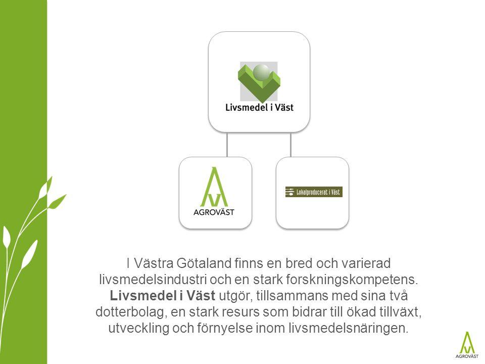 I Västra Götaland finns en bred och varierad livsmedelsindustri och en stark forskningskompetens. Livsmedel i Väst utgör, tillsammans med sina två dot