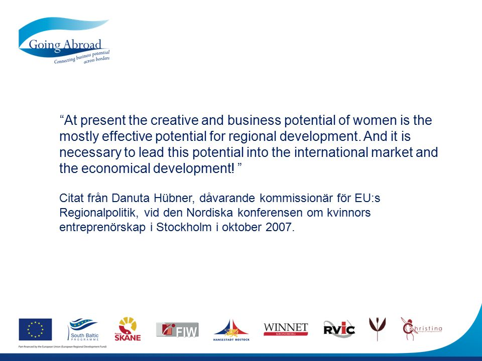 At present the creative and business potential of women is the mostly effective potential for regional development.