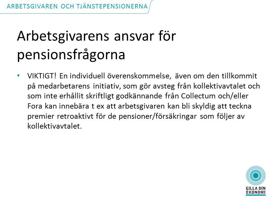 Arbetsgivarens ansvar för pensionsfrågorna VIKTIGT.