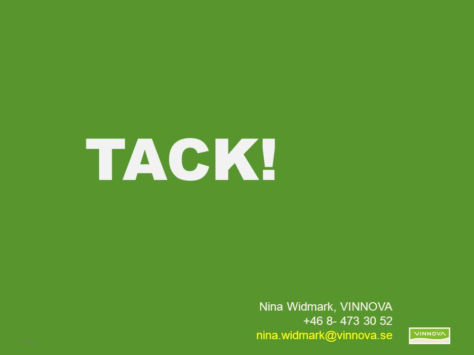 Infogad sidfot, datum och sidnummer syns bara i utskrift (infoga genom fliken Infoga -> Sidhuvud/sidfot) Bild 9 TACK! Nina Widmark, VINNOVA +46 8- 473