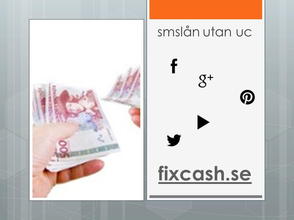 fixcash.se smslån utan uc