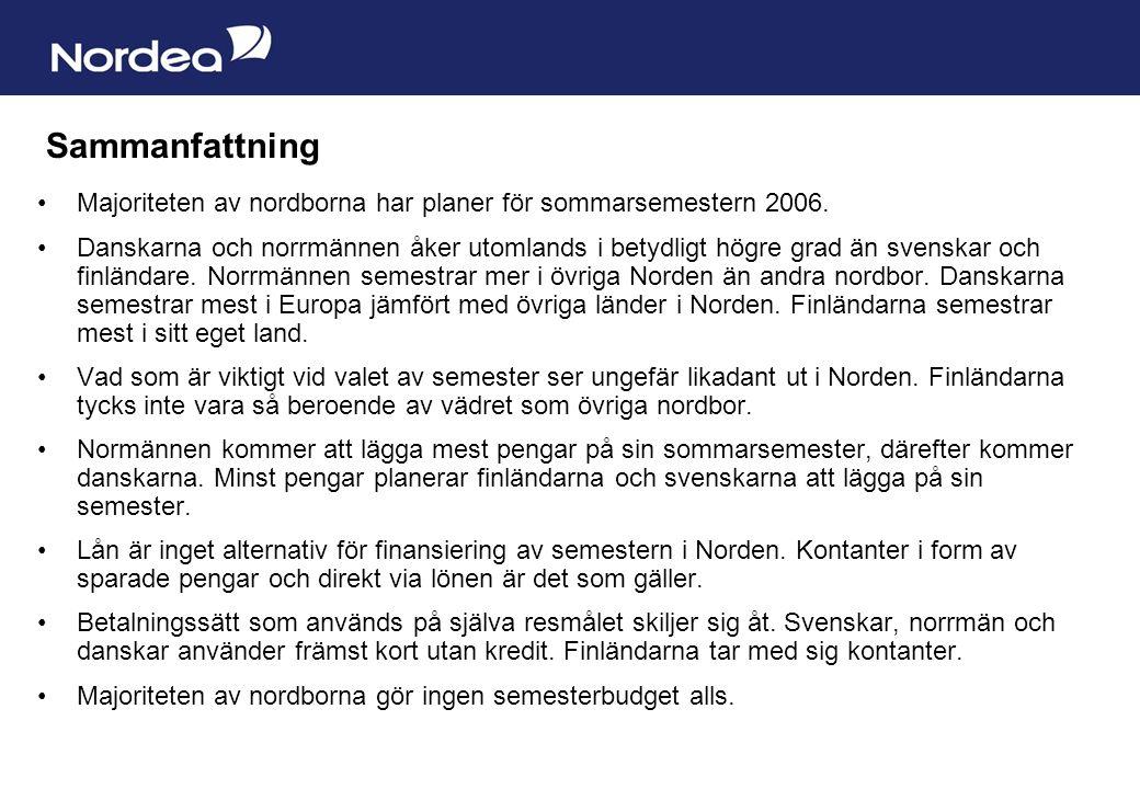 Sida 9 Sammanfattning Majoriteten av nordborna har planer för sommarsemestern 2006.