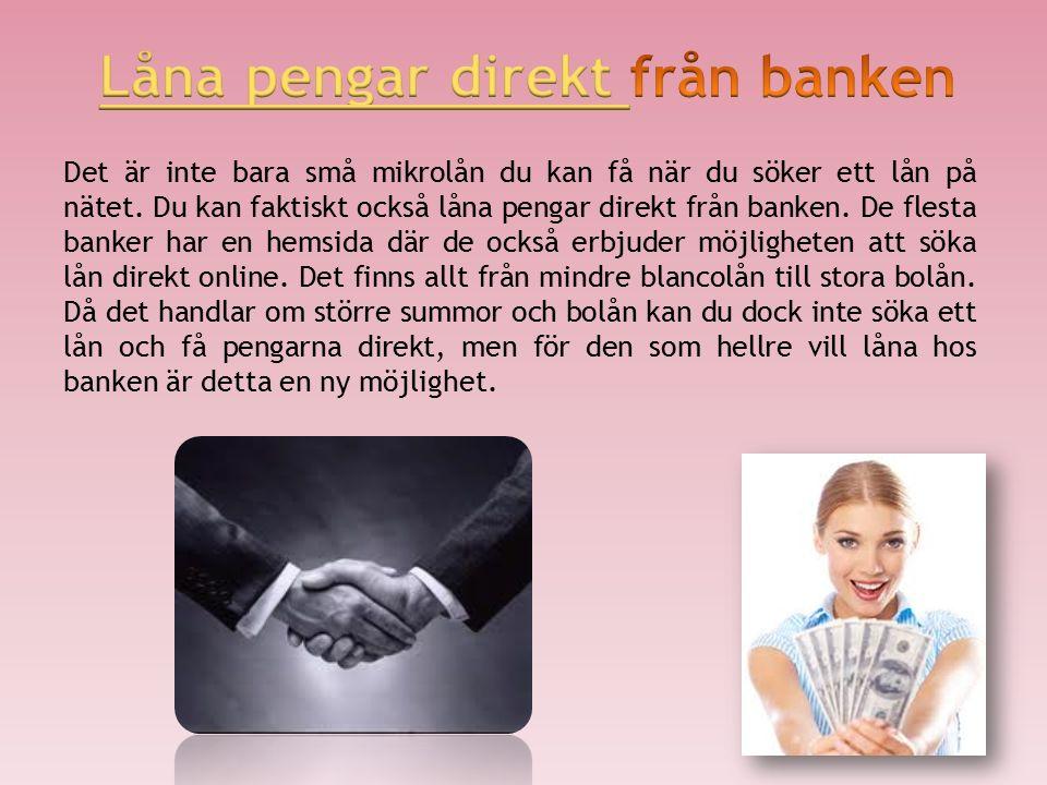 Låna pengar direkt online